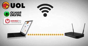 Master House dá dicas para o ambiente não atrapalhar o seu Wi-Fi