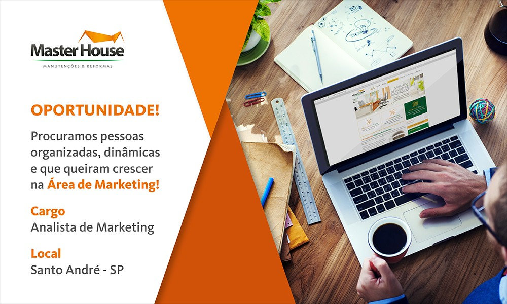 Vaga Analista de Marketing - Master House